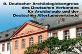 9. Deutscher Archäologie Kongress Mainz