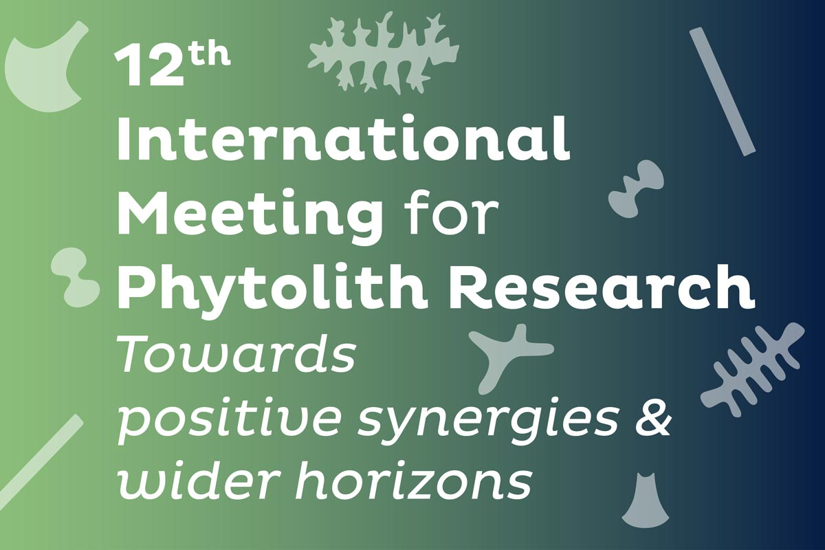 12. International Meeting for Phytolith Research (IMPR) auf der EAA